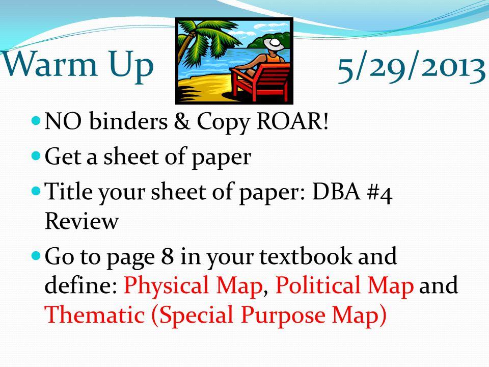 Warm Up 5/29/2013 NO binders & Copy ROAR.