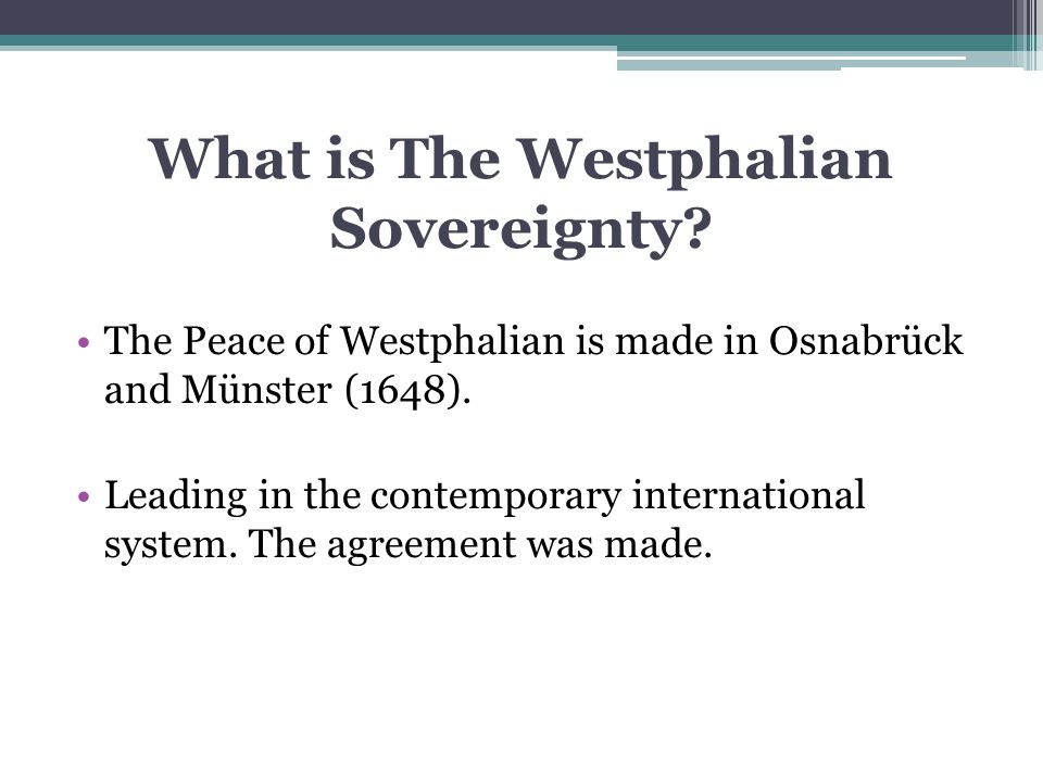What is The Westphalian Sovereignty.