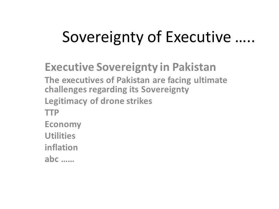 Sovereignty of Executive …..