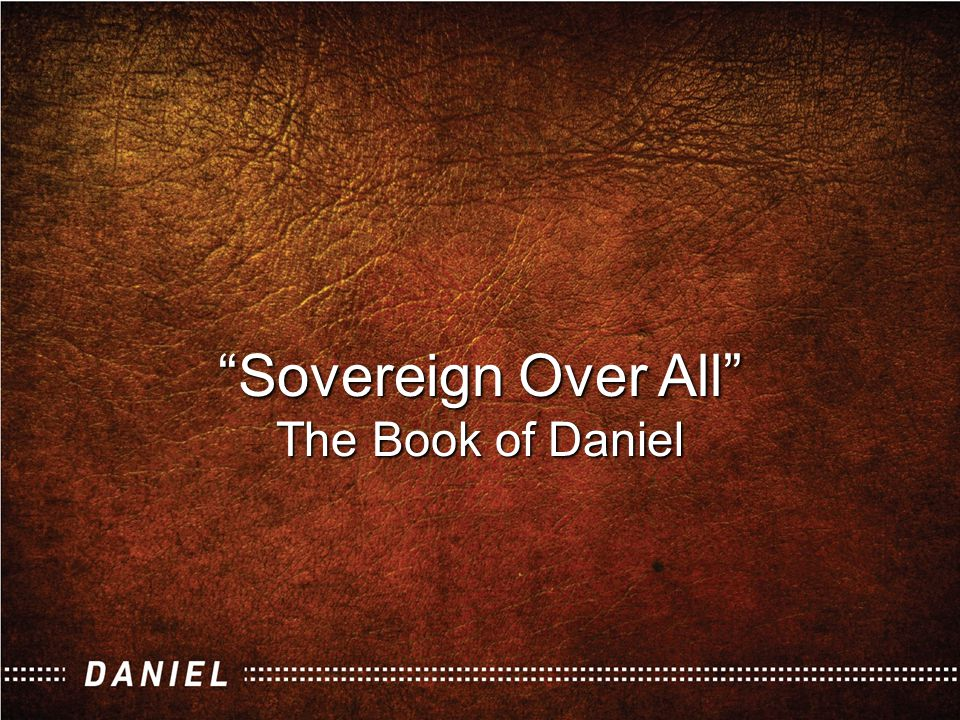 What is the Lesson of Daniel?