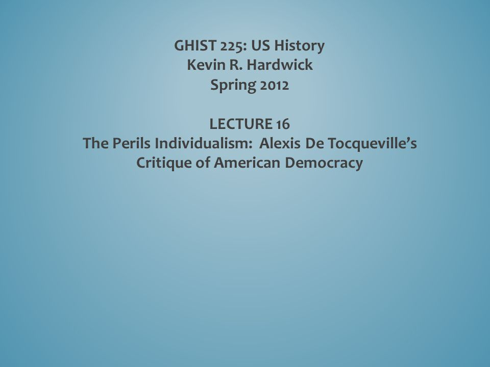 GHIST 225: US History Kevin R.