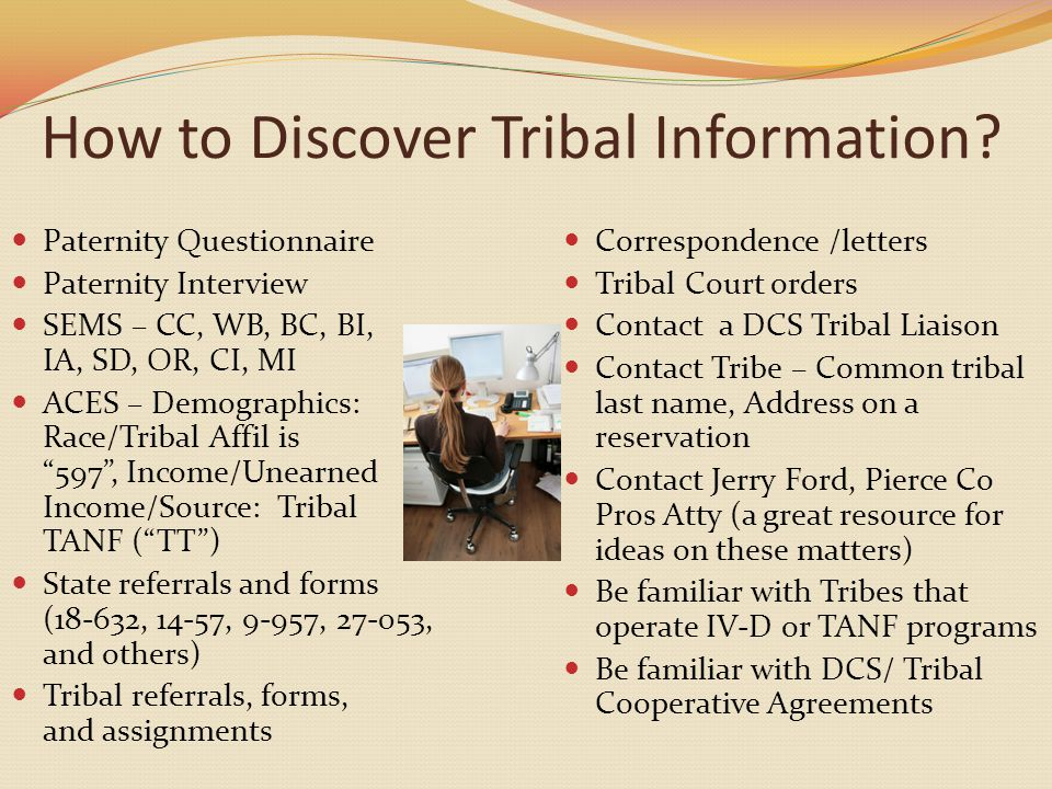 How to Discover Tribal Information.