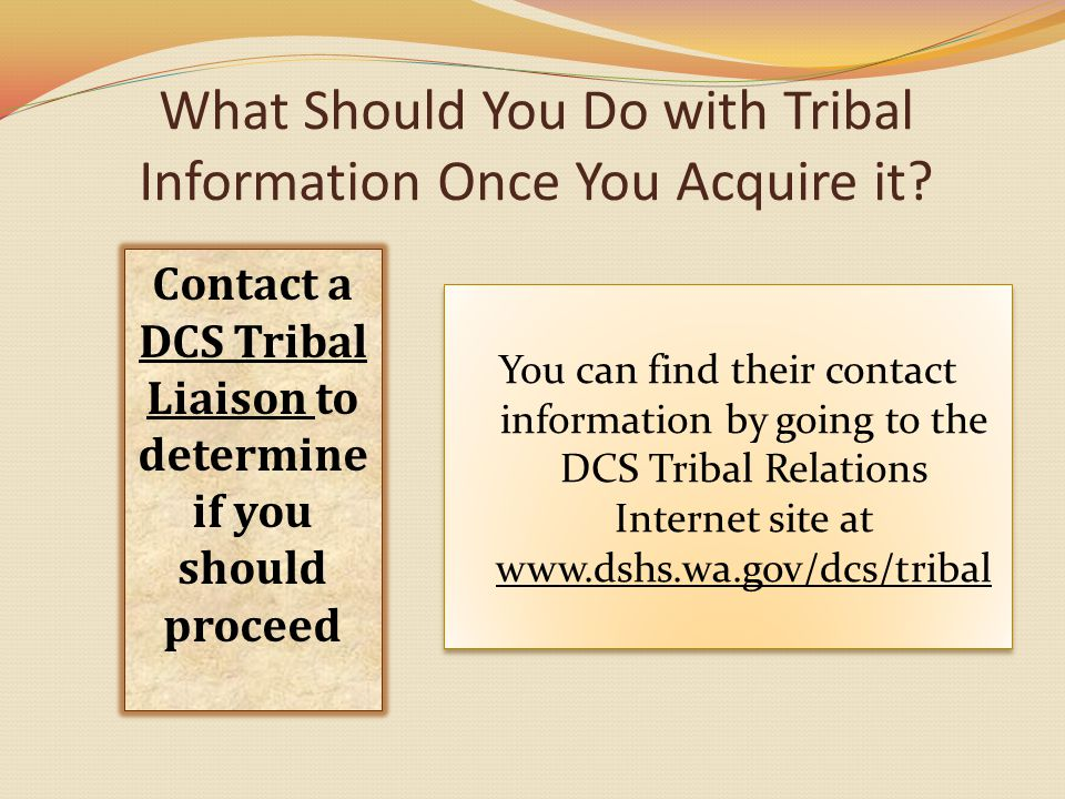 What Should You Do with Tribal Information Once You Acquire it.