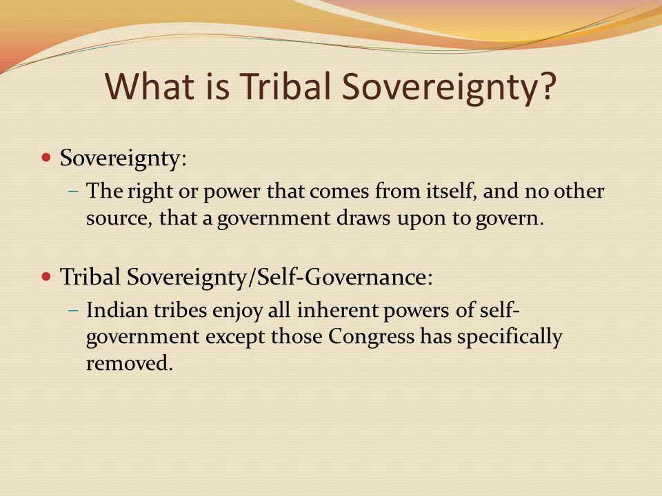 What is Tribal Sovereignty.