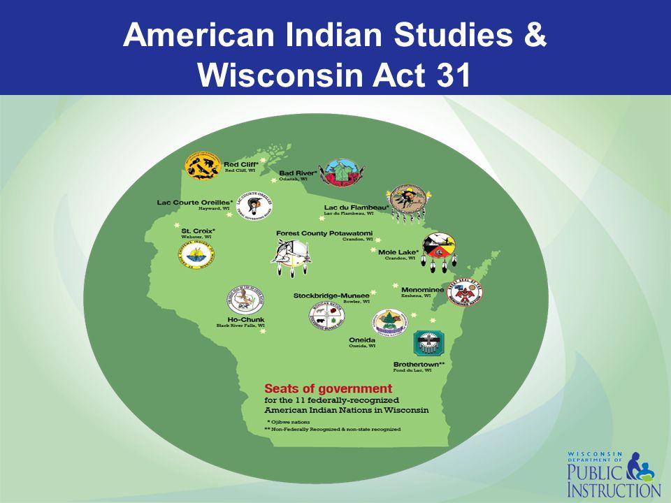American Indian Studies & Wisconsin Act 31