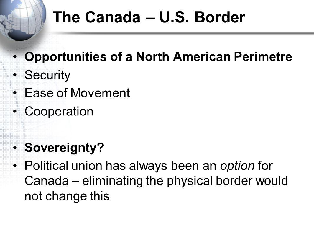 The Canada – U.S.