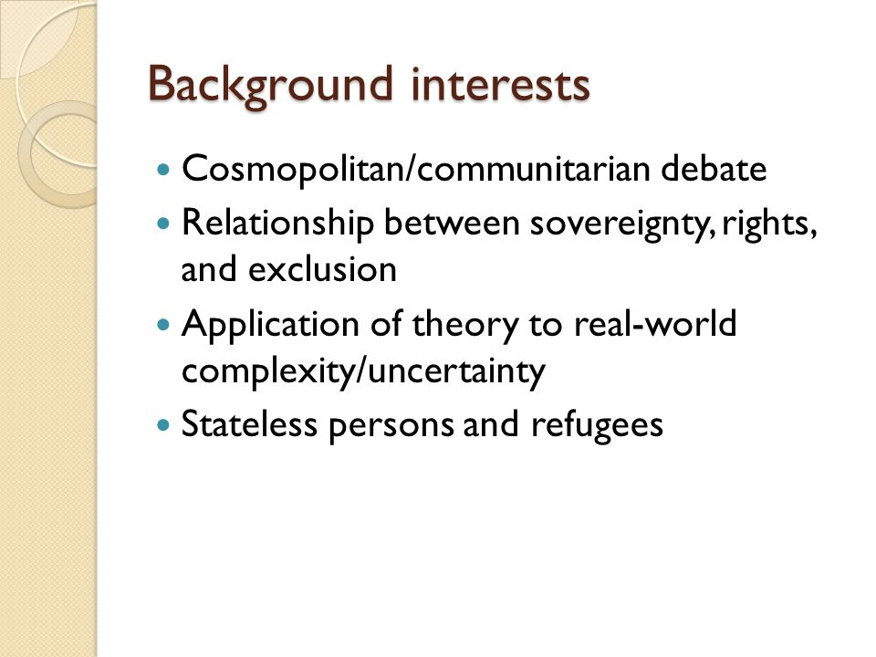 Recognition of statelessness and Rejection of Arendt/Agamben pessimism (power versus bare life) and of contentious claims about rights Engagement with practical and normative dimensions of status and recognition