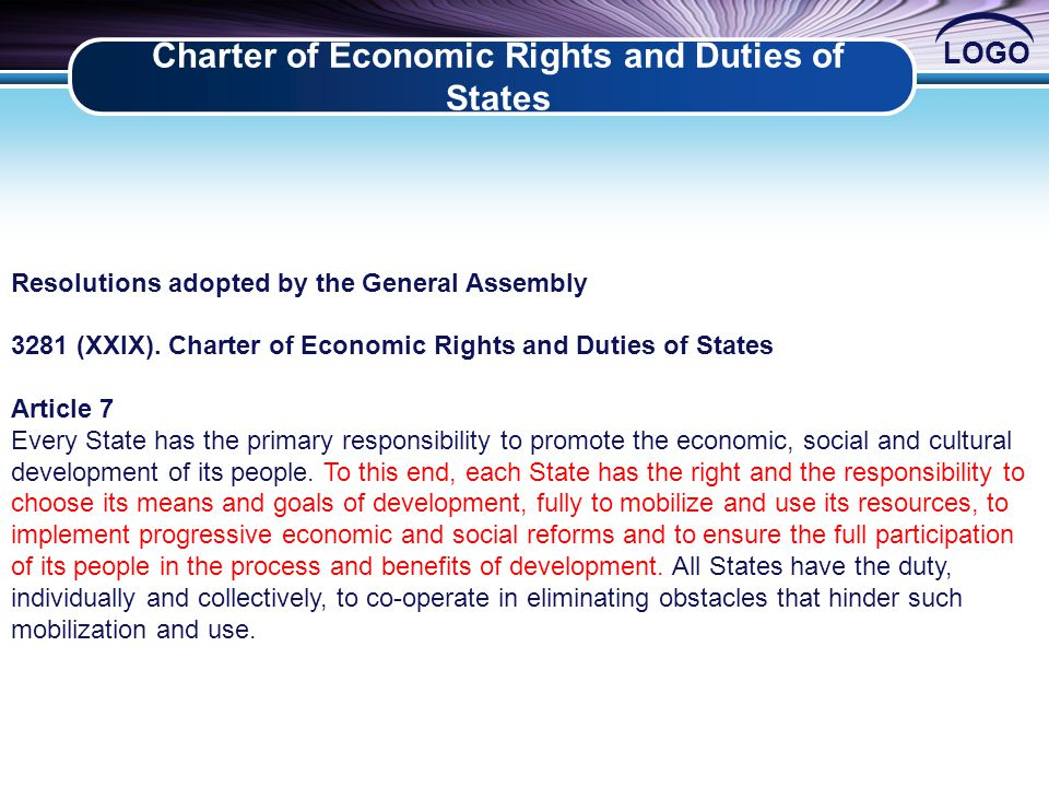 LOGO Charter of Economic Rights and Duties of States 2 Resolutions adopted by the General Assembly 3281 (XXIX).