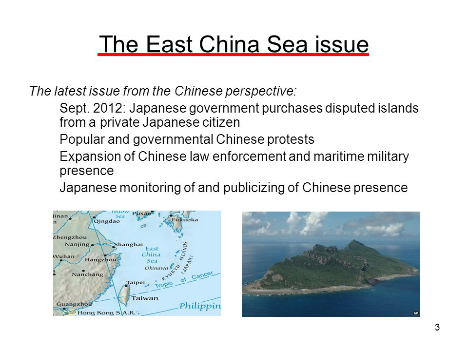 3 The East China Sea issue The latest issue from the Chinese perspective: Sept.