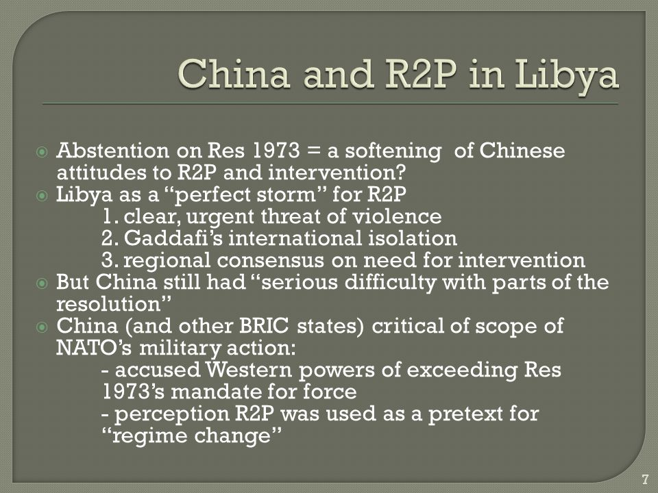  Abstention on Res 1973 = a softening of Chinese attitudes to R2P and intervention.