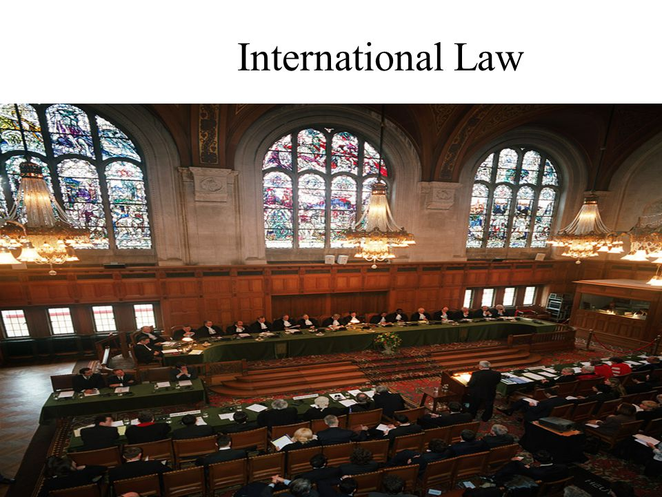 5-13 International Law The rules and principles that nation-states consider binding among themselves Disputes between nations are issues of public int