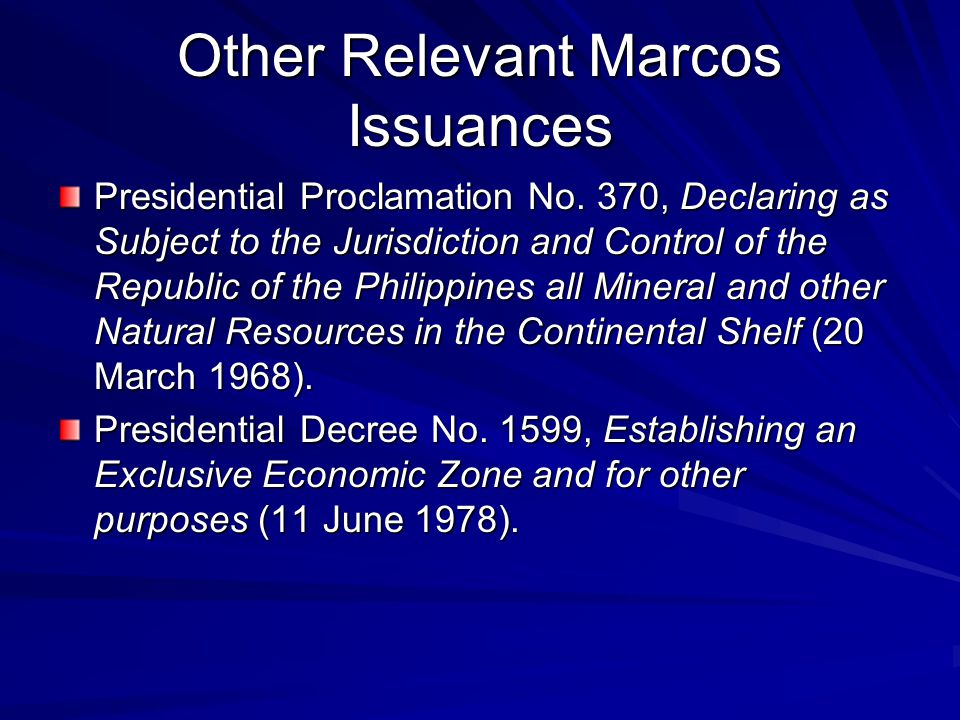 Other Relevant Marcos Issuances Presidential Proclamation No.