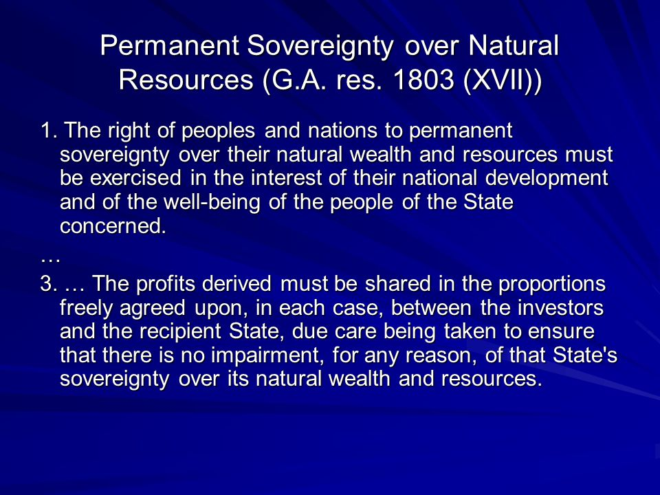 Permanent Sovereignty over Natural Resources (G.A.