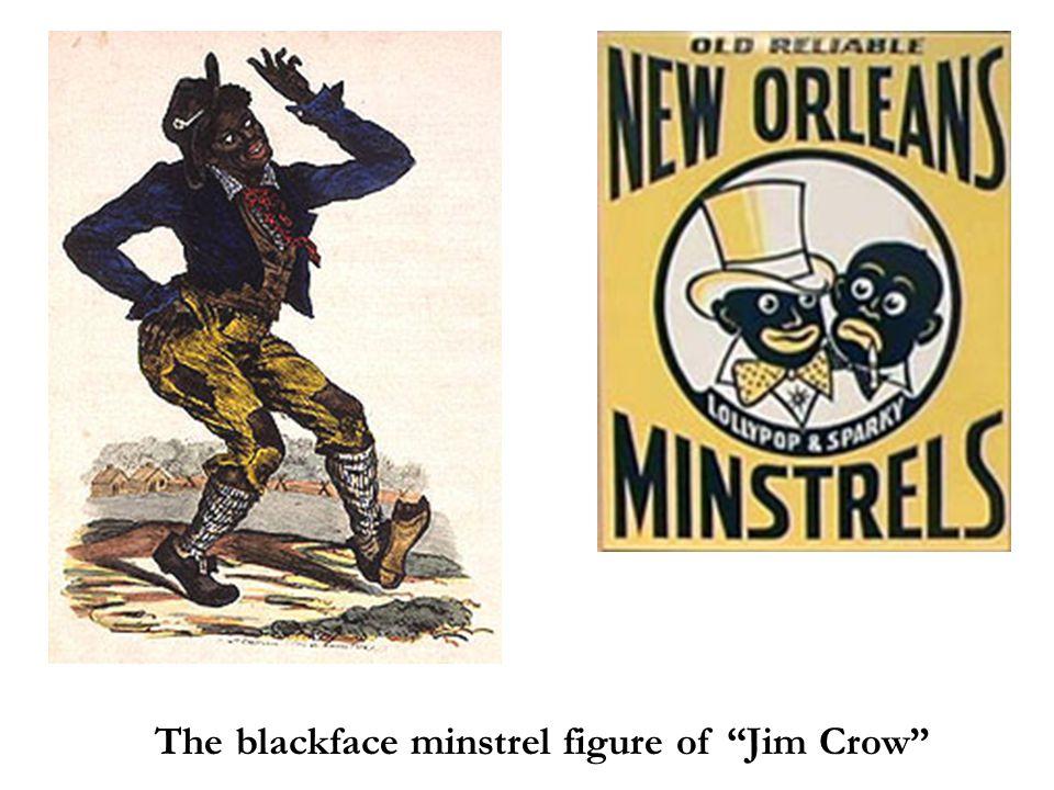 "The blackface minstrel figure of ""Jim Crow"""