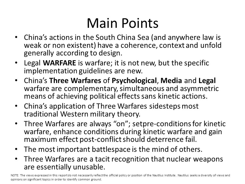 Main Points China's actions in the South China Sea (and anywhere law is weak or non existent) have a coherence, context and unfold generally according