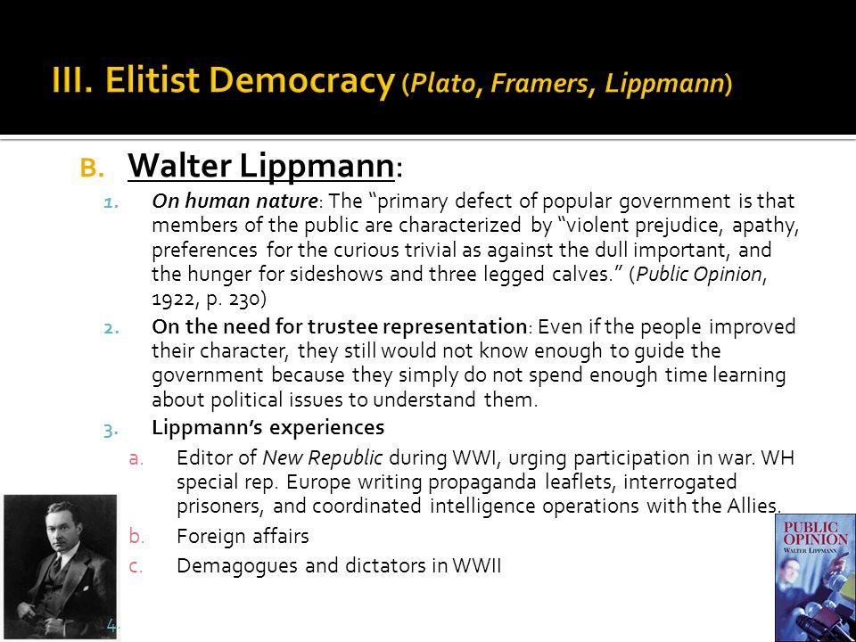 B. Walter Lippmann: 1.