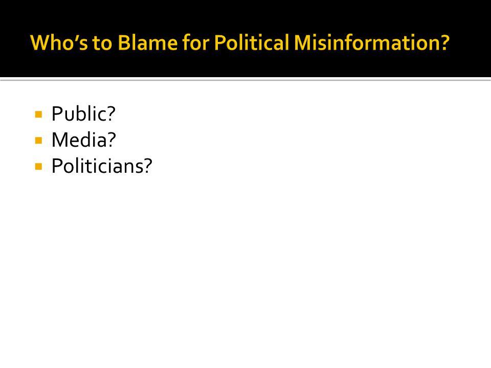  Public  Media  Politicians