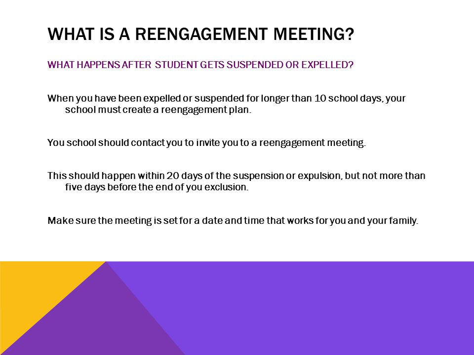 WHAT IS A REENGAGEMENT MEETING. WHAT HAPPENS AFTER STUDENT GETS SUSPENDED OR EXPELLED.