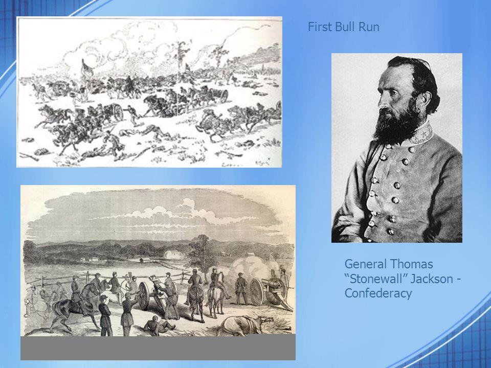 "General Thomas ""Stonewall"" Jackson - Confederacy First Bull Run"