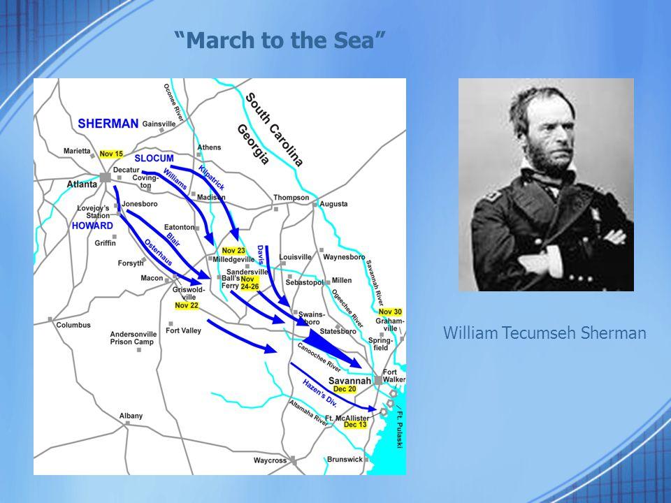 """March to the Sea"" William Tecumseh Sherman"