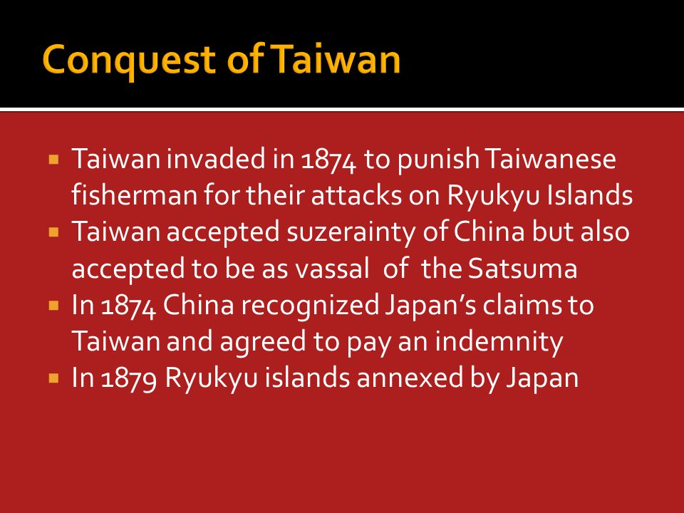  The treaty marked Japan as a regional power and as a major player  The establishment of formal empire had begun with the process of acquiring Taiwan, Acquisition of Southern Sakhalin and finally a protectorate over Taiwan