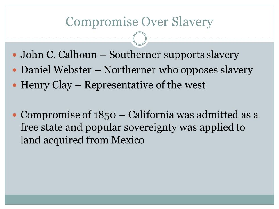 Compromise Over Slavery John C.