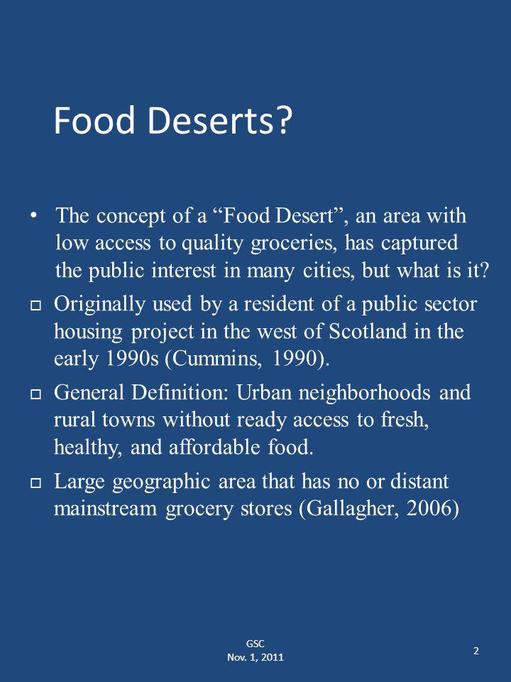 GSC Nov.1, 2011 2 Food Deserts.