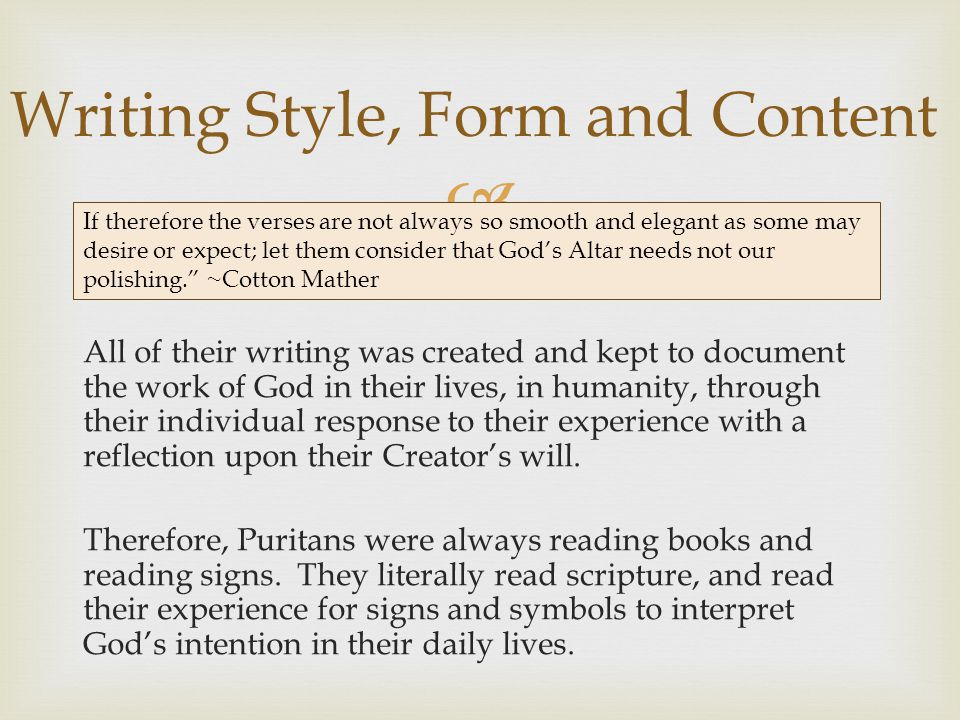  All of their writing was created and kept to document the work of God in their lives, in humanity, through their individual response to their experience with a reflection upon their Creator's will.
