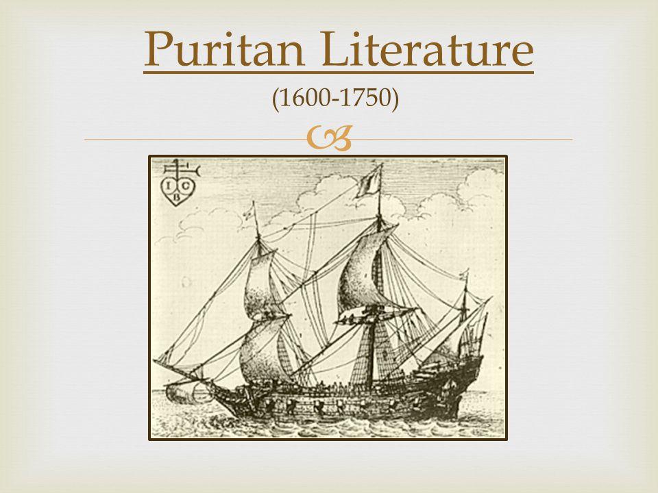  Puritan Literature (1600-1750)