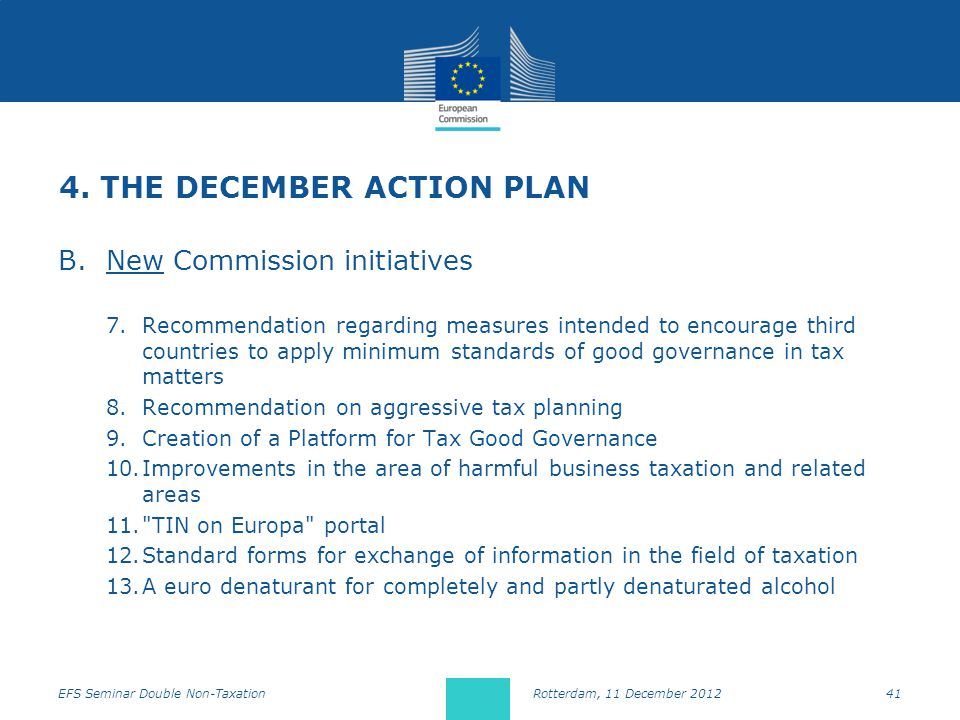 4. THE DECEMBER ACTION PLAN B.New Commission initiatives 7.Recommendation regarding measures intended to encourage third countries to apply minimum st