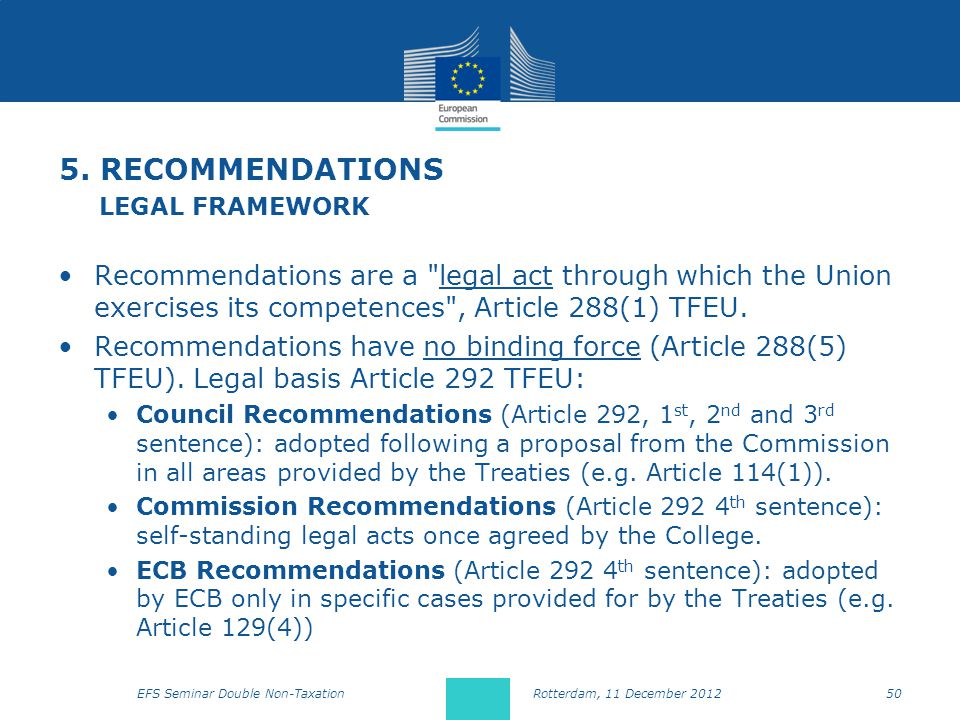 5. RECOMMENDATIONS LEGAL FRAMEWORK Recommendations are a