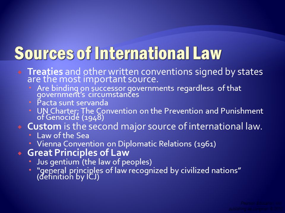  Treaties and other written conventions signed by states are the most important source.