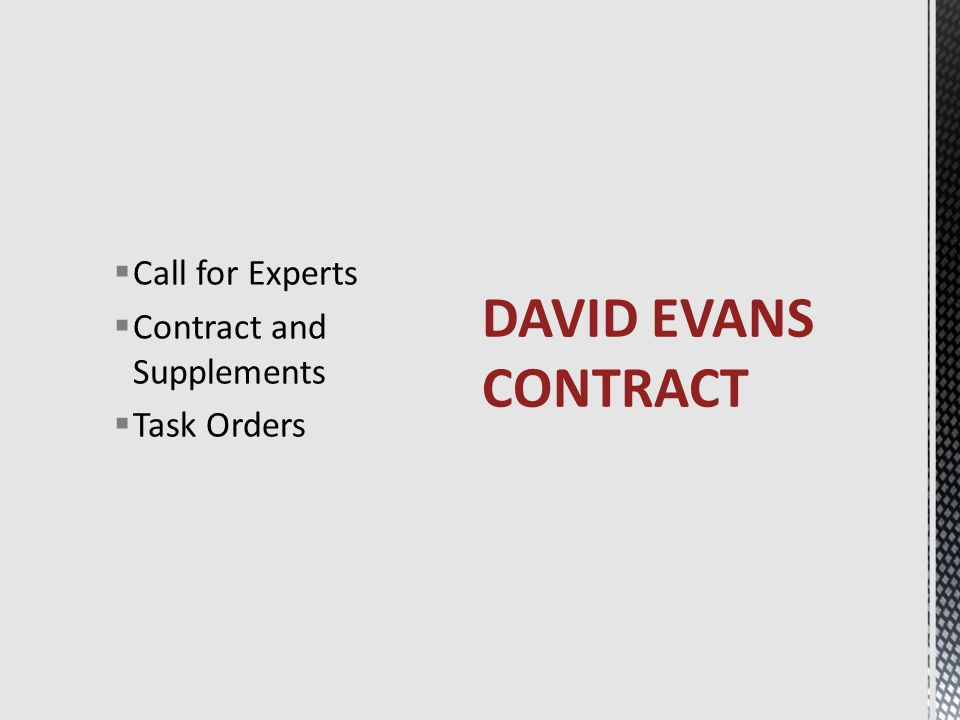  Call for Experts  Contract and Supplements  Task Orders DAVID EVANS CONTRACT