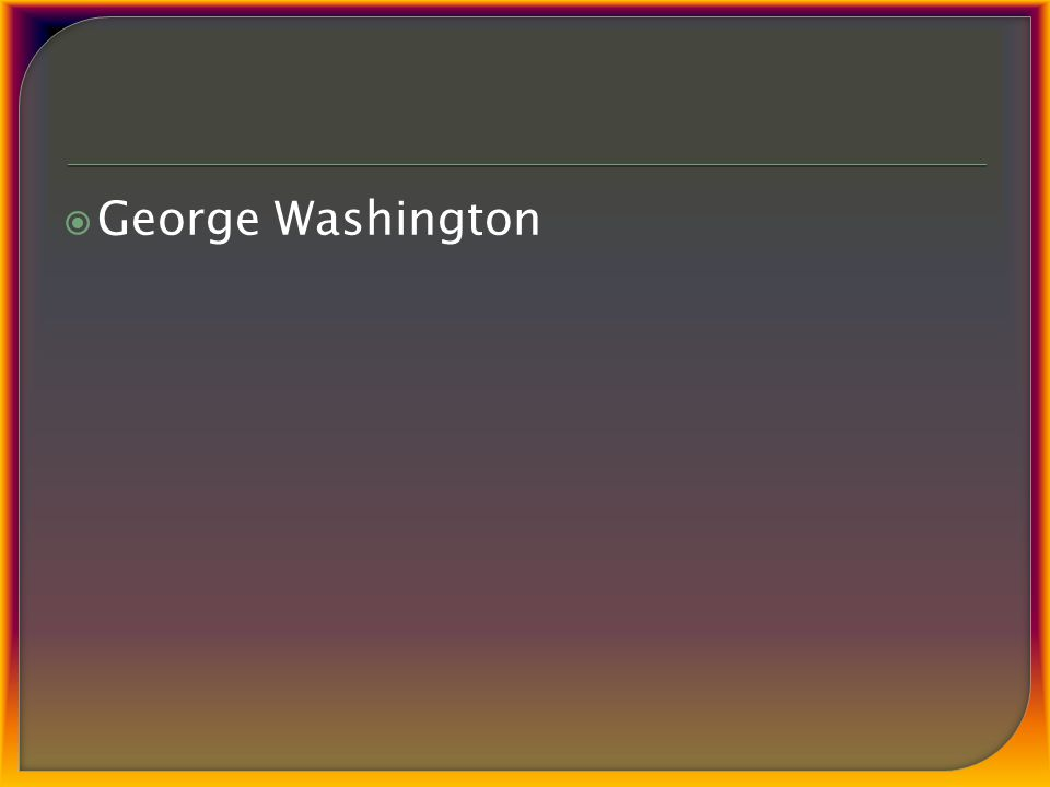  George Washington