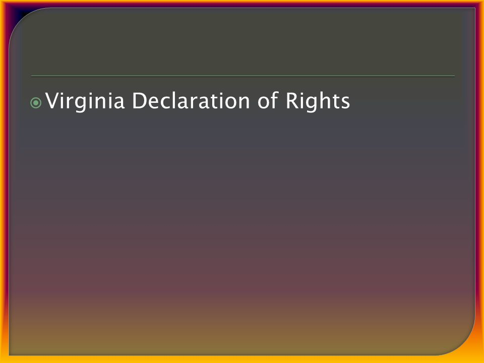  Virginia Declaration of Rights