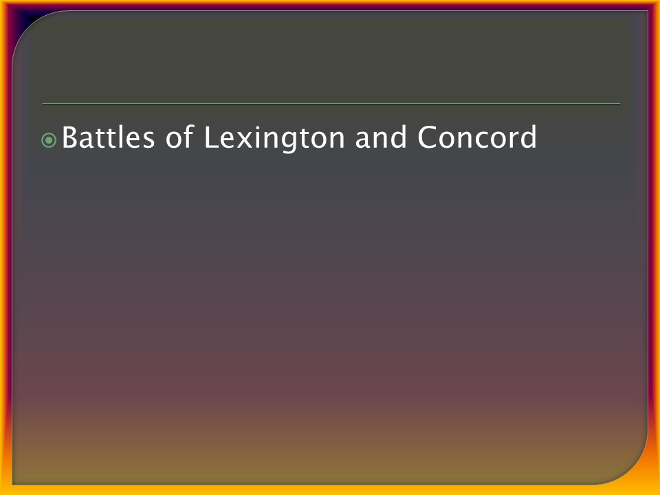  Battles of Lexington and Concord