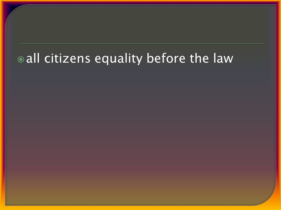  all citizens equality before the law