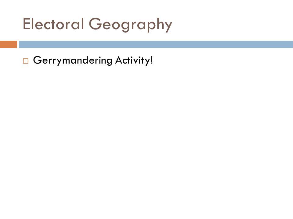 Electoral Geography  Gerrymandering Activity!