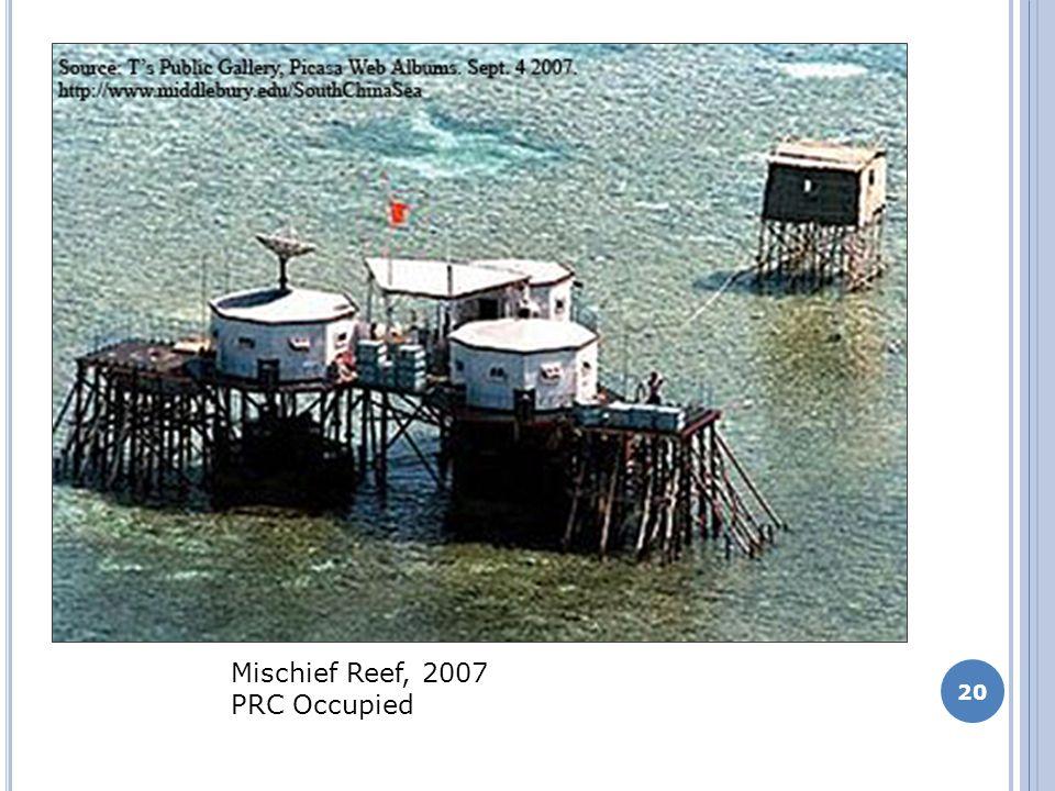 20 Mischief Reef, 2007 PRC Occupied