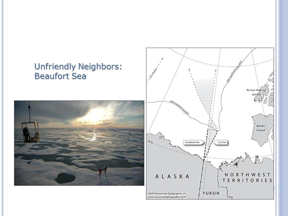 Unfriendly Neighbors: Beaufort Sea
