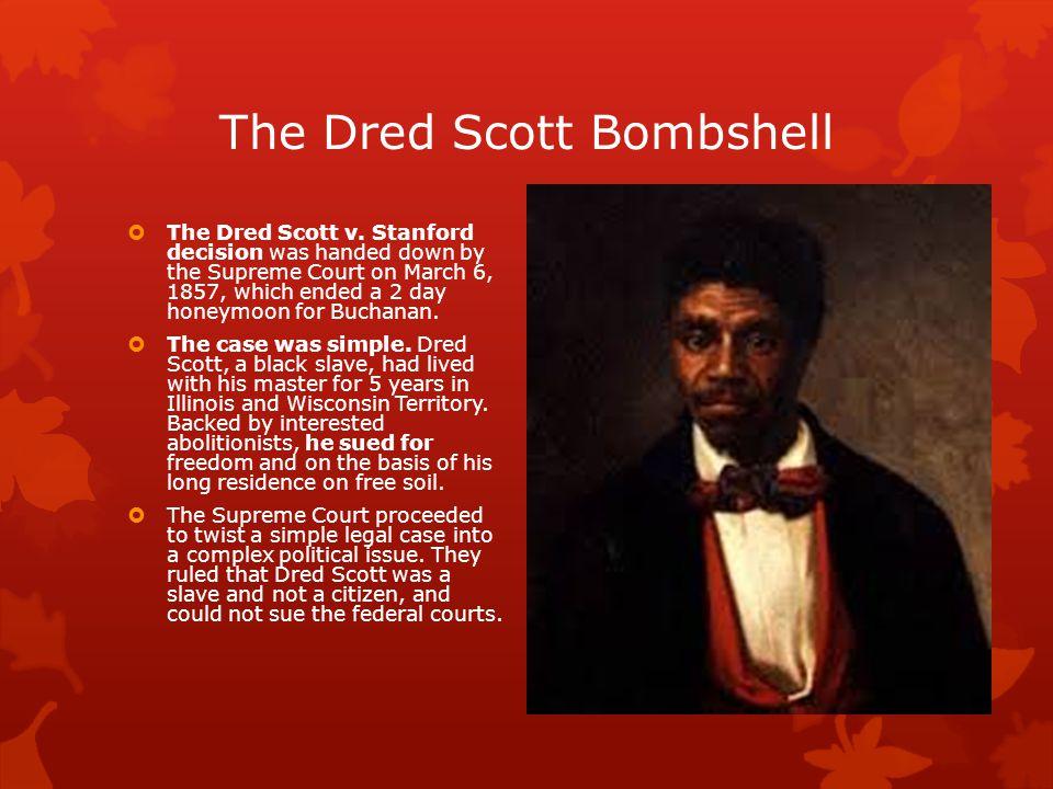 The Dred Scott Bombshell  The Dred Scott v.