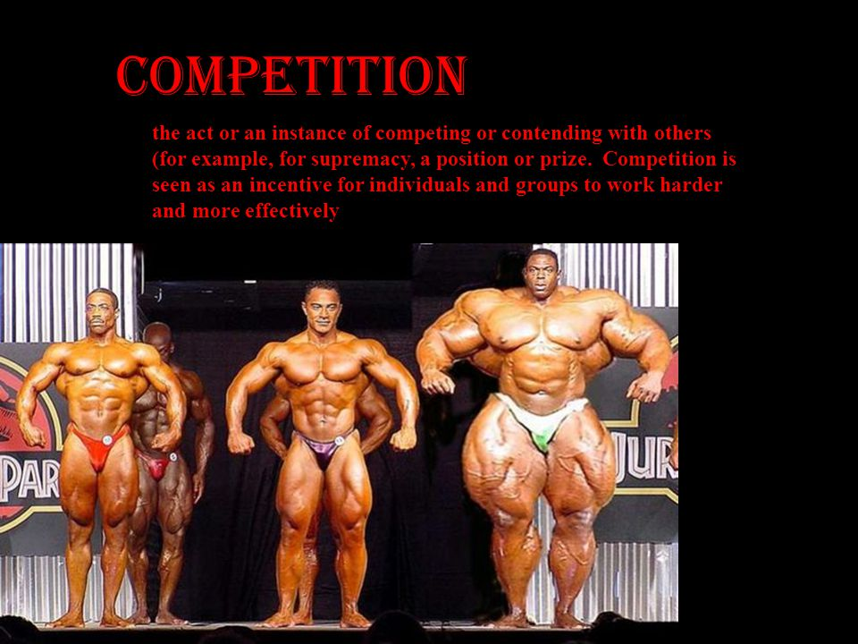 COMPETITION the act or an instance of competing or contending with others (for example, for supremacy, a position or prize. Competition is seen as an