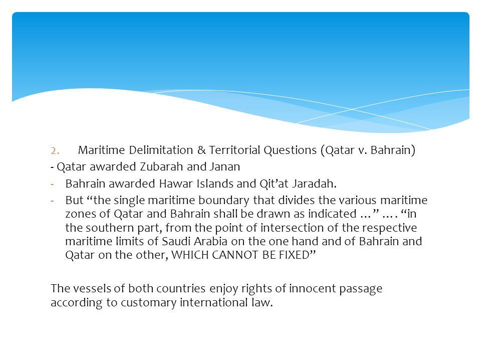 2.Maritime Delimitation & Territorial Questions (Qatar v.