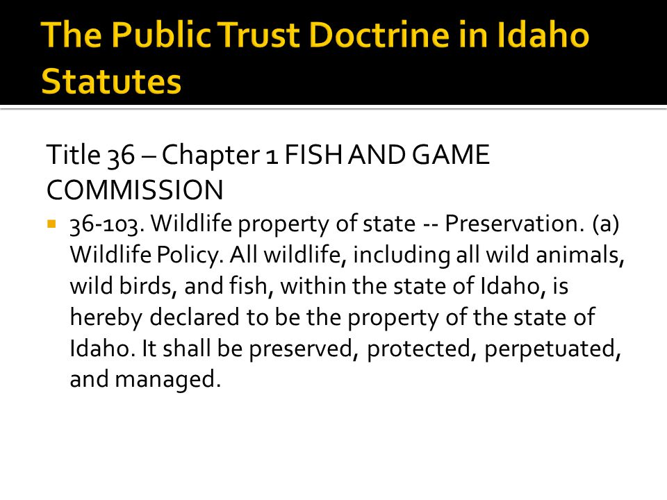 Title 36 – Chapter 1 FISH AND GAME COMMISSION  36-103.