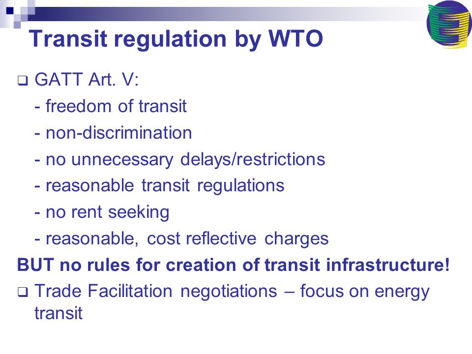 Russia's WTO accession commitments & transit General commitment to abide by Art.