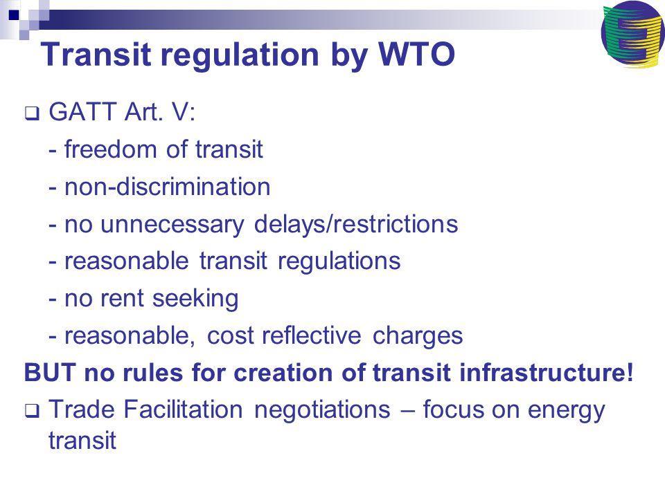 Transit regulation by WTO  GATT Art.
