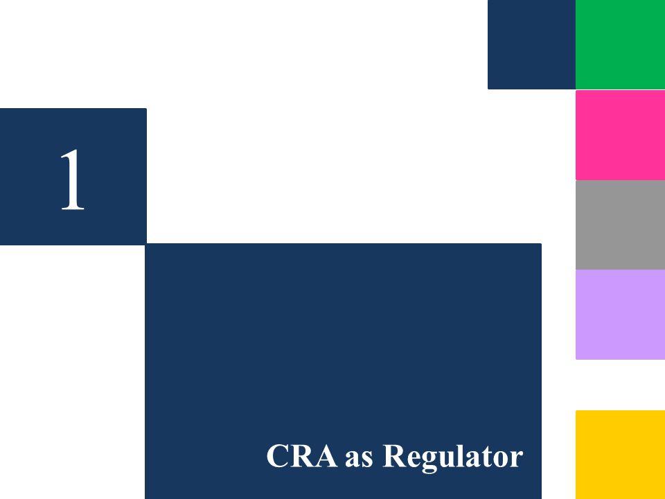 1 CRA as Regulator