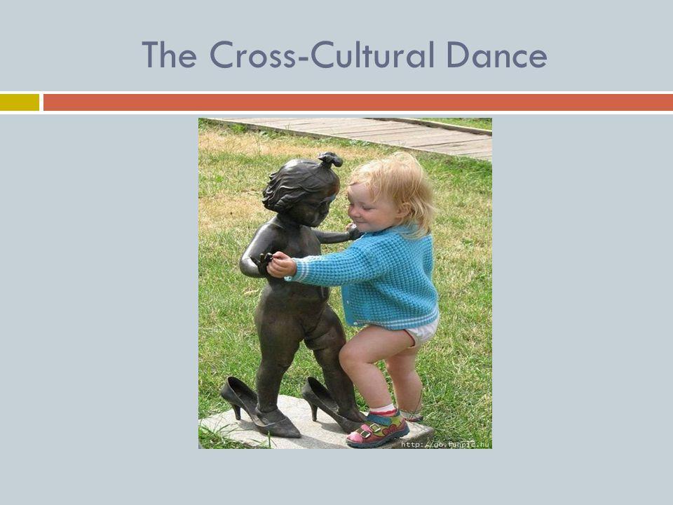 The Cross-Cultural Dance