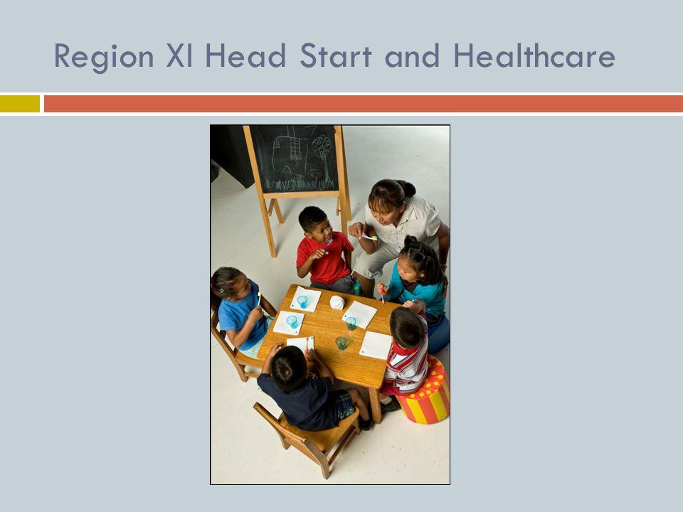 Region XI Head Start and Healthcare