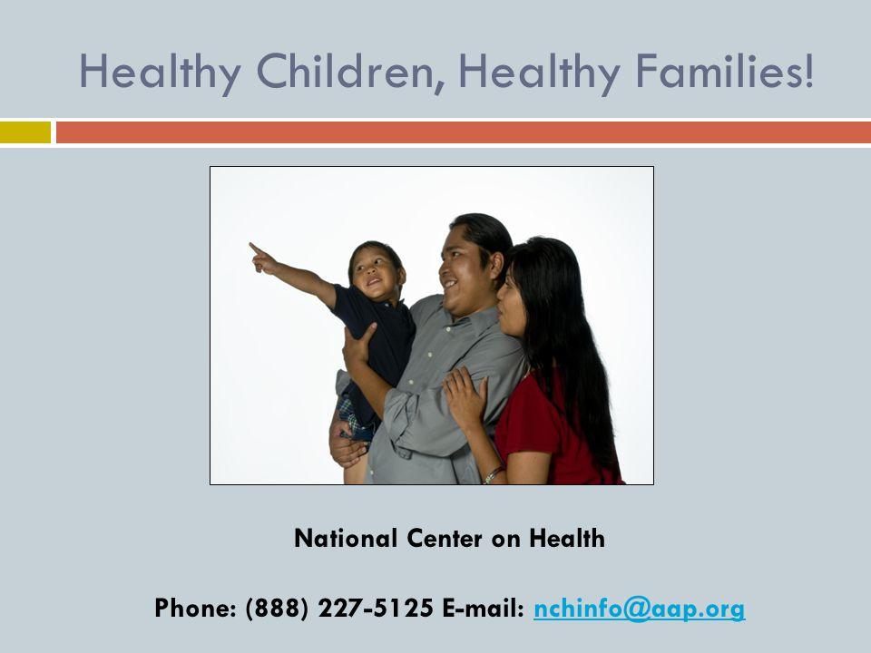 Healthy Children, Healthy Families.